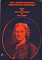 Jean-Jacques Rousseau: Authoritarian…