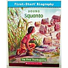 Young Squanto, First-Start Biography by…