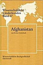 Afghanistan : Eine geographische Landeskunde…