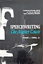 Speechwriting: The Master Touch by Joseph J…