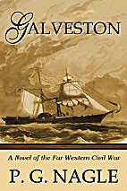 Galveston by P. G. Nagle