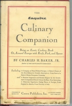 The Esquire culinary companion, being an…