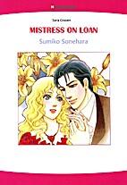 Mistress on Loan [Manga] by Sumiko Sonehara