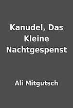 Kanudel, Das Kleine Nachtgespenst by Ali…