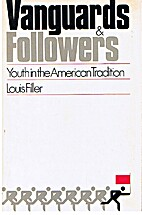 Vanguards and Followers by Louis Filler