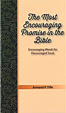 The Most Encouraging Promise in the Bible by…