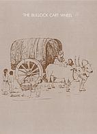 The Bullock Cart Wheel