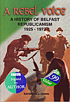 A Rebel Voice: A History of Belfast…