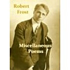 Miscellaneous Poems by Robert Frost
