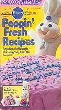 Pillsbury Classic Cookbooks: Poppin' Fresh…