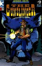 Heroic Tales Number 9 (The Gunslinger) by…