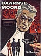 Baarnse moord by K. Beerman