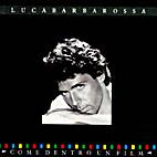Come Dentro Un Film by Luca Barbarossa