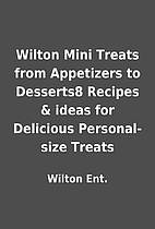 Wilton Mini Treats from Appetizers to…