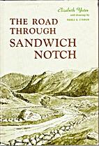 The road through Sandwich Notch by Elizabeth…