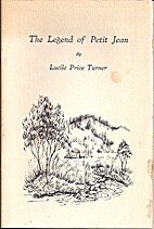 The Legend of Petit Jean: A Story of the…
