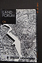Land Forum 06 by Peter Walker