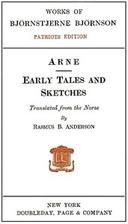 Arne/Early Tales/Sketches by Bjornstjerne…