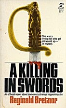 A killing in swords by Reginald Bretnor