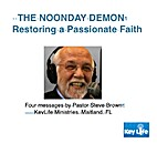 Noonday Demon: Restoring a Passionate Faith…