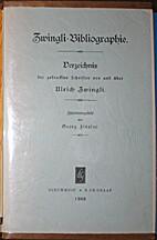 Zwingli-Bibliographie; Verzeichnis…