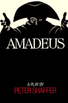 Amadeus: A Play by Peter Shaffer by Peter…