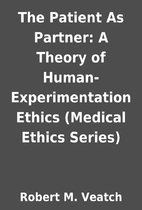 The Patient As Partner: A Theory of…