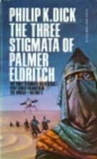 The Three Stigmata of Palmer Eldritch by…