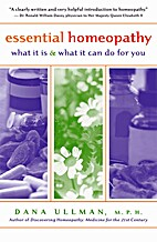 Essential Homeopathy: What It Is and What It…