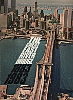 The Great East River Bridge, 1883-1983 by…
