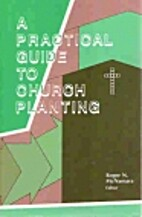 A practical Guide to Church Planting by…