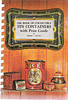 The Book of Collectible Tin Containers with…