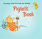 Piglet's Book by Rosemary Garland