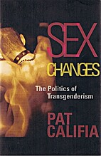 Sex Changes: The Politics of Transgenderism…