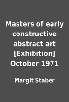Masters of early constructive abstract art…