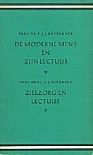 De moderne mens en zijn lectuur by F. J. J.…