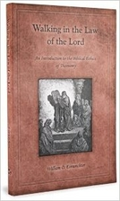 Walking in the Law of the Lord by William O.…