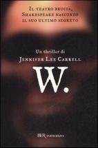 W. by Jennifer Lee Carrell