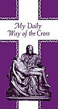 My Daily Way of the Cross by The Central…