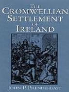 The Cromwellian settlement of Ireland by…