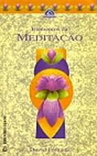 The Elements of Meditation by David Fontana