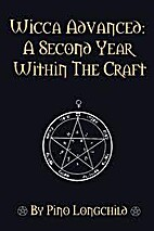 Wicca Advanced, A second year within the…