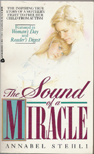 The Sound of a Miracle by Annabel Stehli
