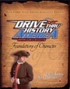 Drive Thru History America by David Barton