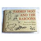 Farmer Hoo and the baboons by Ida Chittum