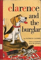 Clarence and the Burglar: Adapted from a…