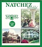 Natchez on the Mississippi, Official Guide…