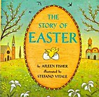 The Story of Easter (A Crowell Holiday Book)…