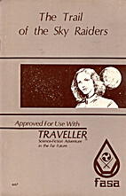 Trail of the Sky Raiders (Traveller) by J.…