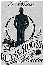 The Glass-House Murder by T. Neilson